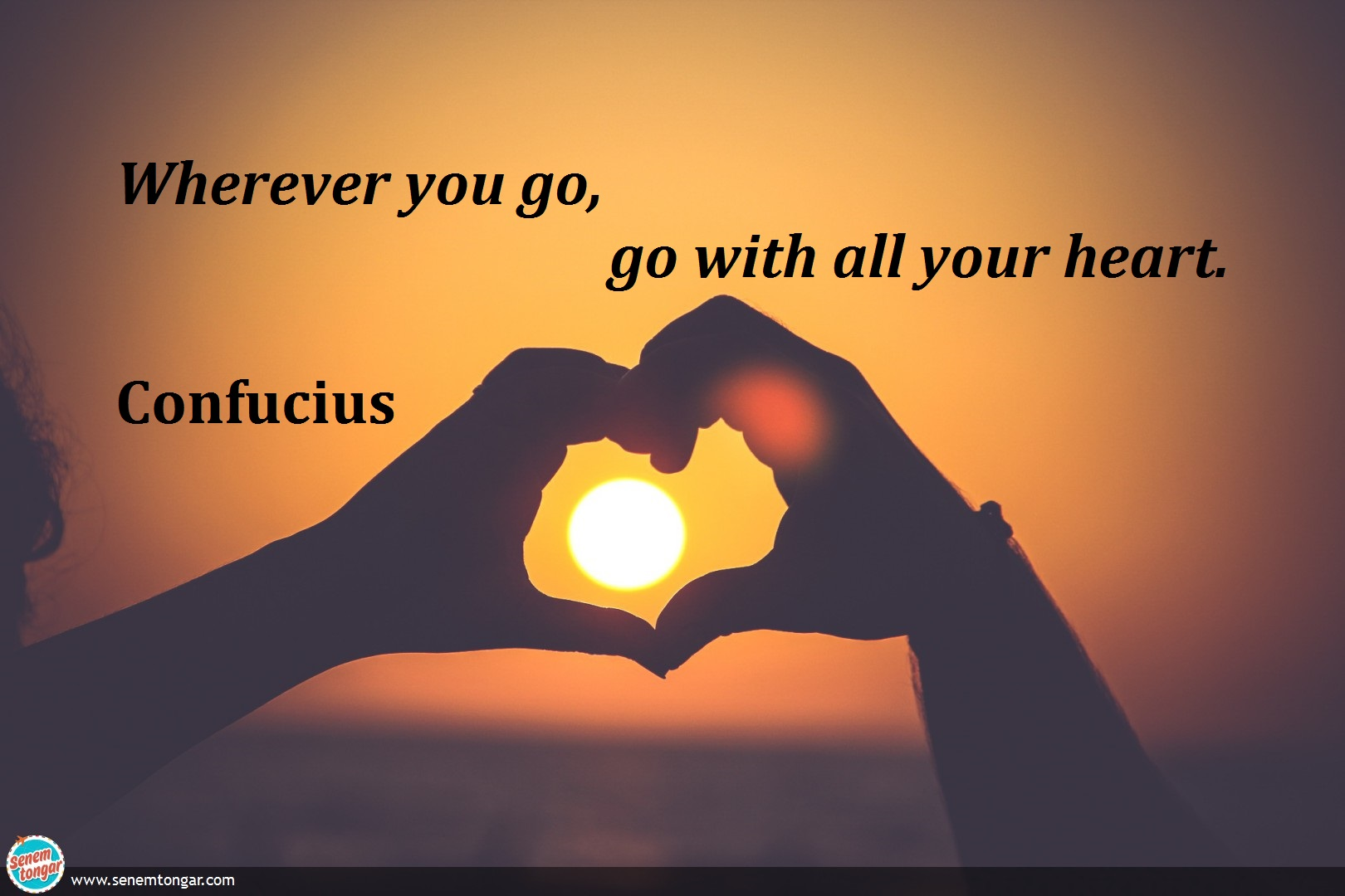 whereever you go_confucius